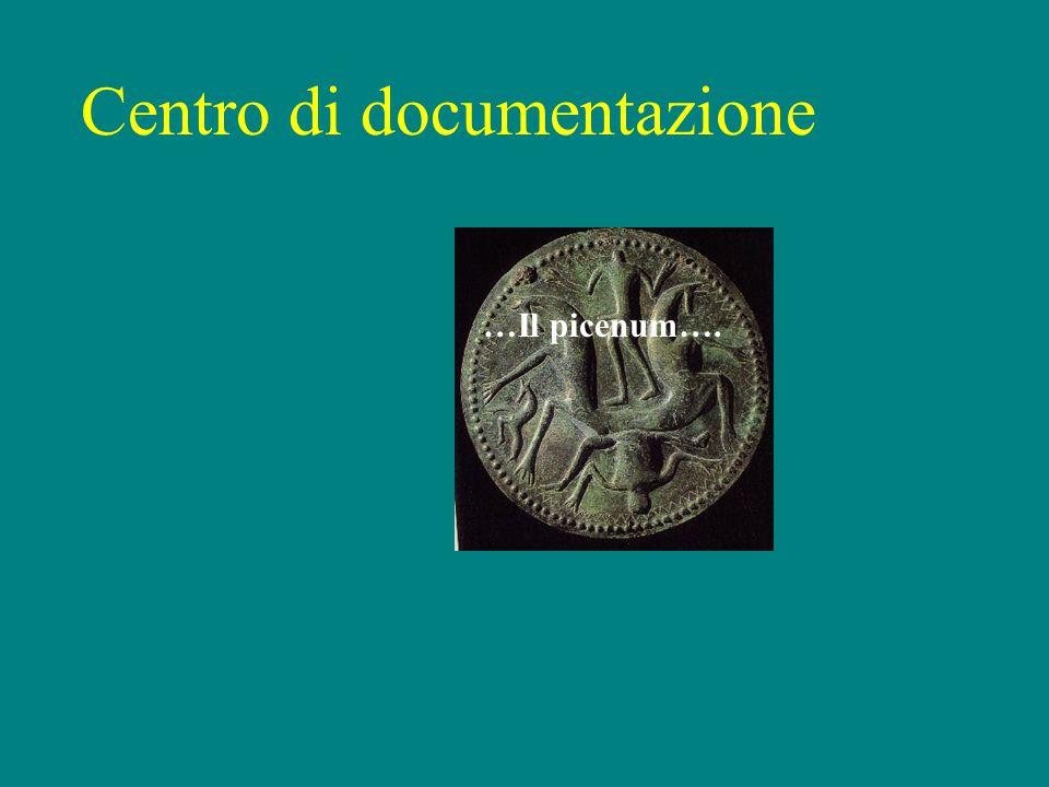Centro di documentazione …Il picenum….