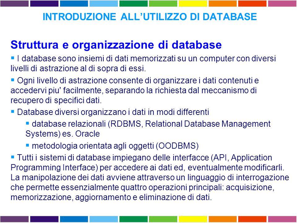DATABASE COMPOSITI E INFORMATION RETRIEVAL Rendono possibile l interrogazione di piu database residenti nel medesimo sito, anche in assenza di un formato comune tra i diversi database.