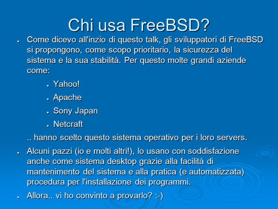 Chi usa FreeBSD.