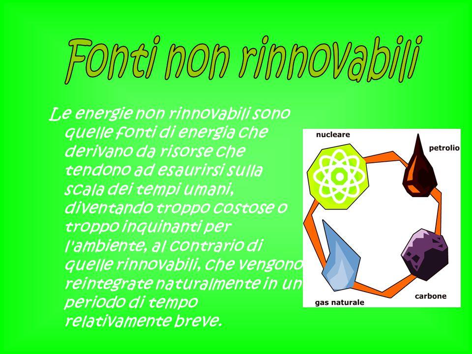Le energie non rinnovabili sono quelle fonti di energia che derivano da risorse che tendono ad esaurirsi sulla scala dei tempi umani, diventando tropp