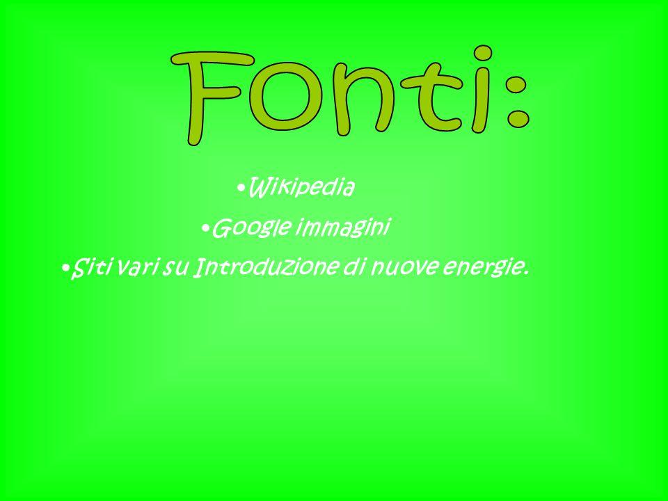 Wikipedia Google immagini Siti vari su Introduzione di nuove energie.