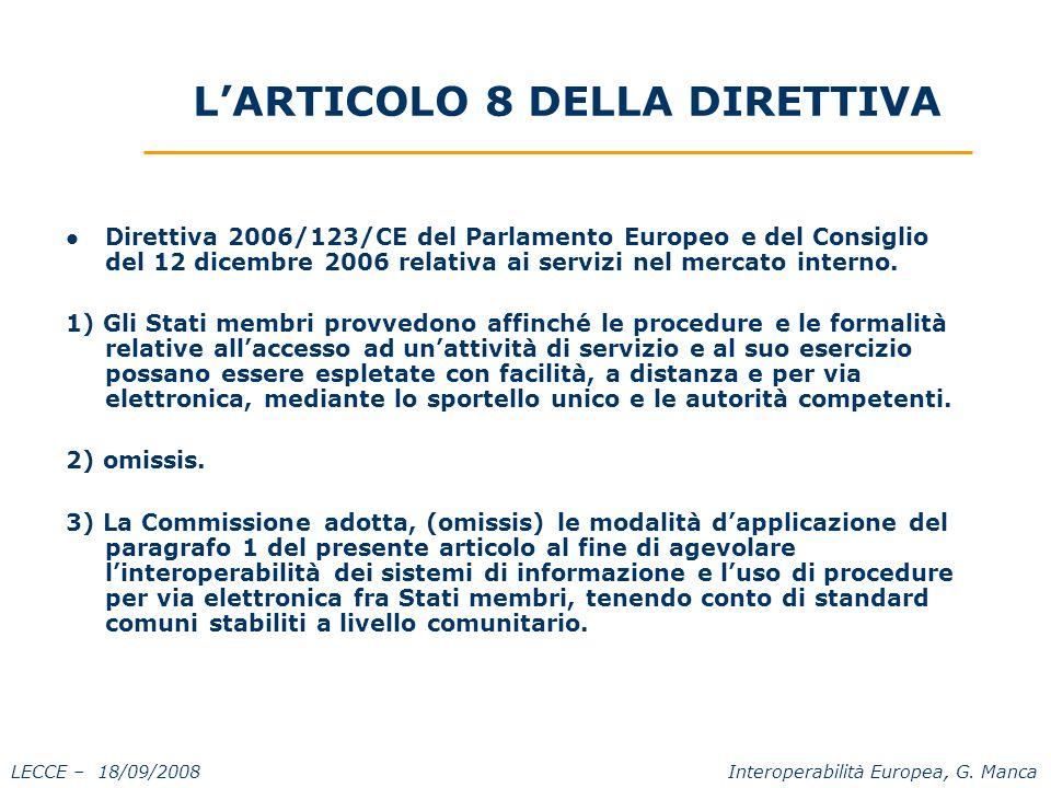 LECCE – 18/09/2008 Interoperabilità Europea, G. Manca I documenti elettronici.