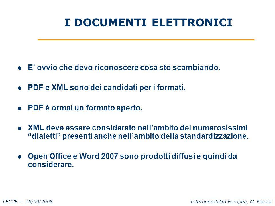 LECCE – 18/09/2008 Interoperabilità Europea, G. Manca L'identità digitale.