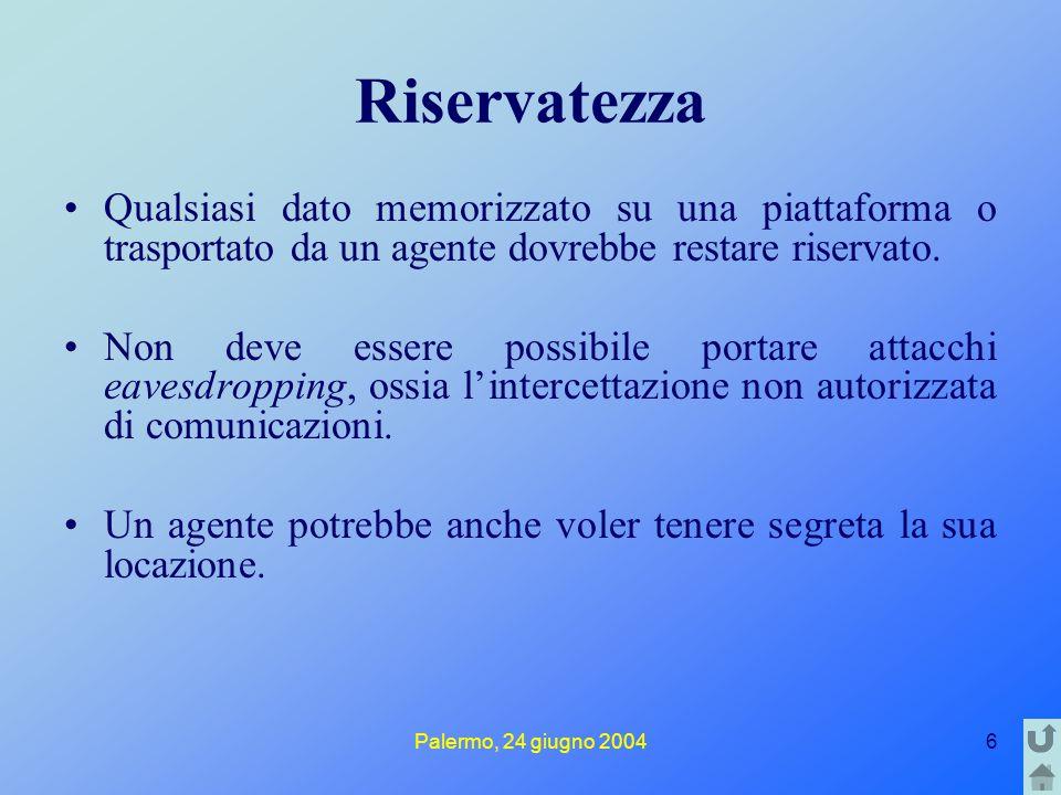 Palermo, 24 giugno 200417 Cifratura In questa tecnica i messaggi da codificare TESTI IN CHIARO vengono trasformati da una funzione chiamata CHIAVE ed il risultato è il TESTO CIFRATO .