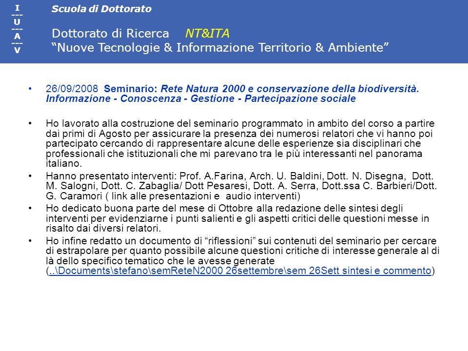 Scuola di Dottorato Dottorato di Ricerca NT&ITA Nuove Tecnologie & Informazione Territorio & Ambiente I --- U --- A --- V Atelier quadro di riferimento organizzativo e di bozza di proposta di Regolamento interno al Collegio Docenti.