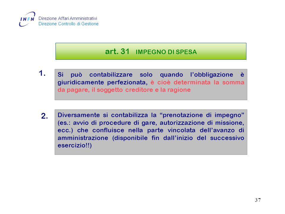 Direzione Affari Amministrativi Direzione Controllo di Gestione 36 art.