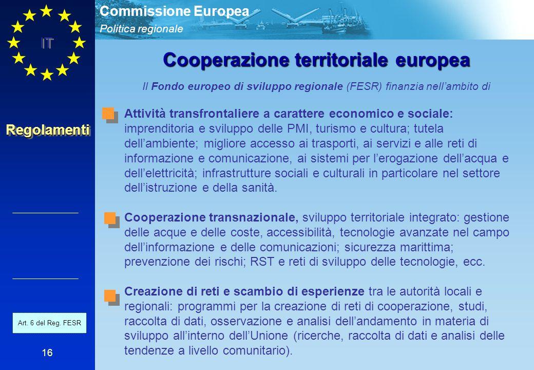 Politica regionale Commissione Europea IT 16 Attività transfrontaliere a carattere economico e sociale: imprenditoria e sviluppo delle PMI, turismo e