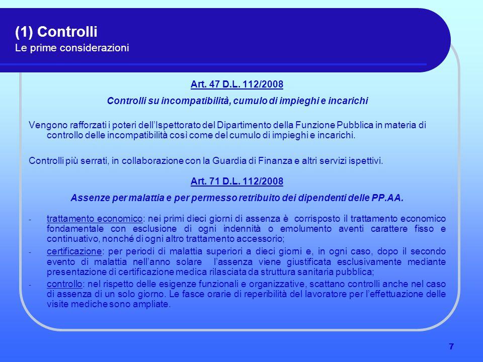 7 (1) Controlli Le prime considerazioni Art. 47 D.L.