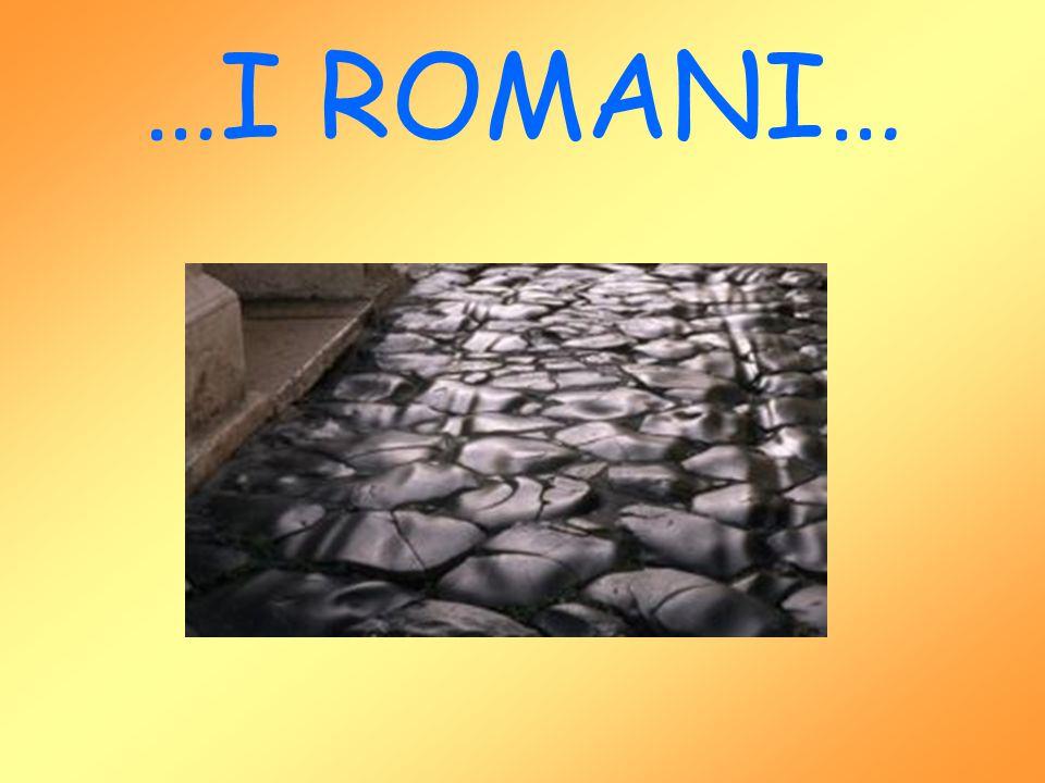 VIABILITA' ROMANA La rete stradale costituisce un elemento di primaria importanza nella storia romana di una regione.