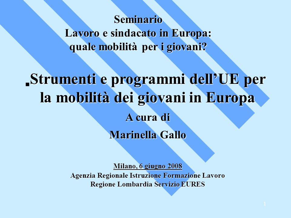 1 Seminario Lavoro e sindacato in Europa: quale mobilità per i giovani.