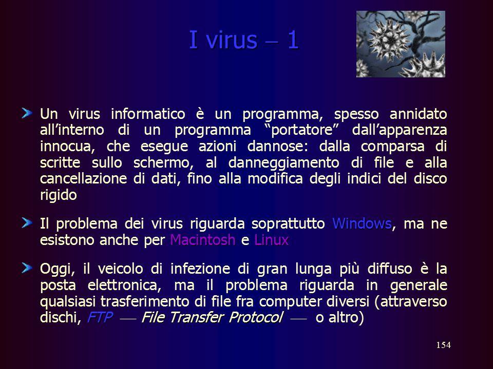 153 …sicurezza Protezione Per evitare che persone non autorizzate possano accedere ad informazioni riservate e memorizzate su p.c., è possibile utiliz