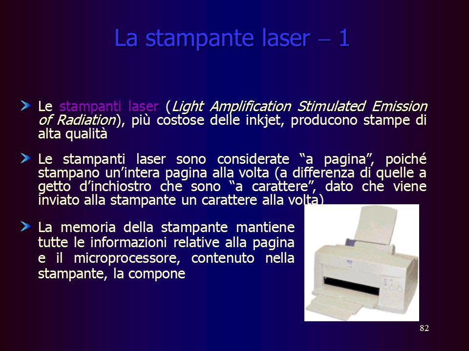 81 La stampante a getto d'inchiostro stampanti a getto d'inchiostroinkjet Le stampanti a getto d'inchiostro (o inkjet ) non sono ad impatto perché la
