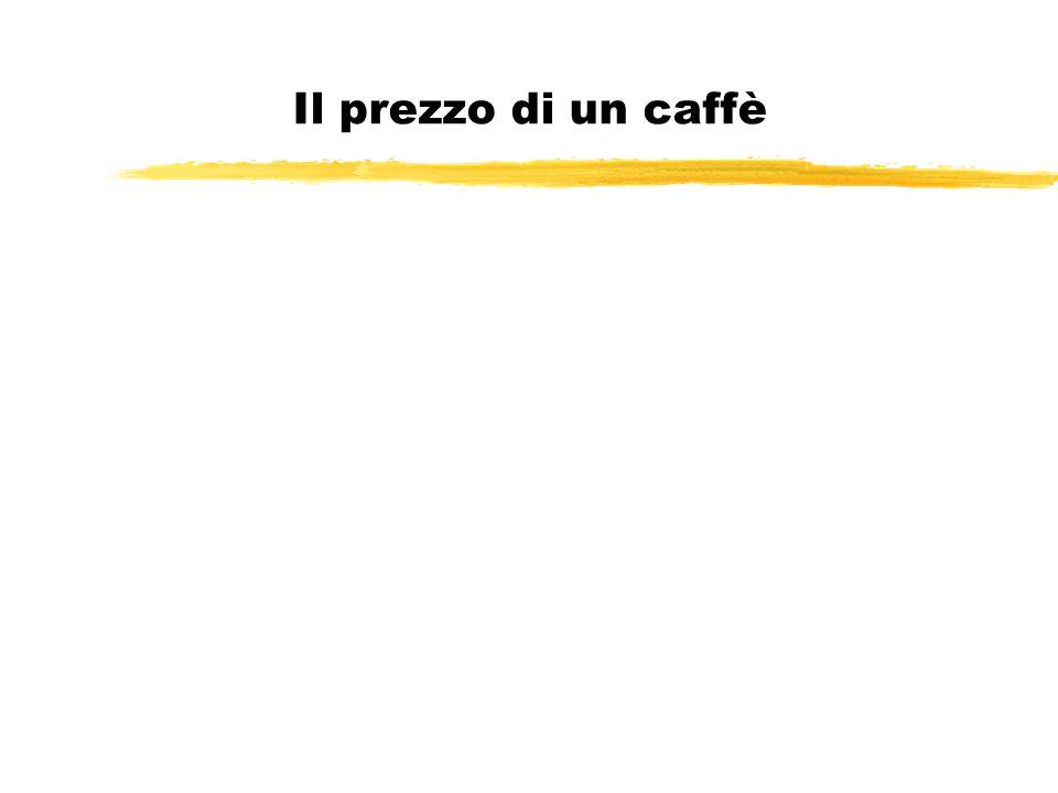 Il prezzo di un caffè