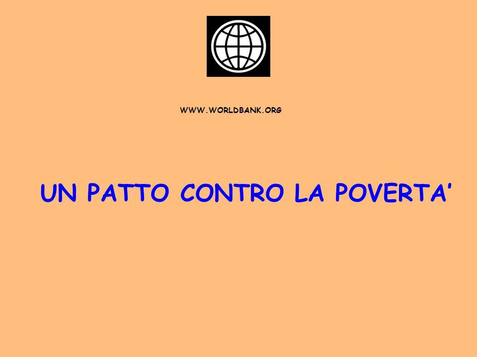 WWW.WORLDBANK.ORG UN PATTO CONTRO LA POVERTA'