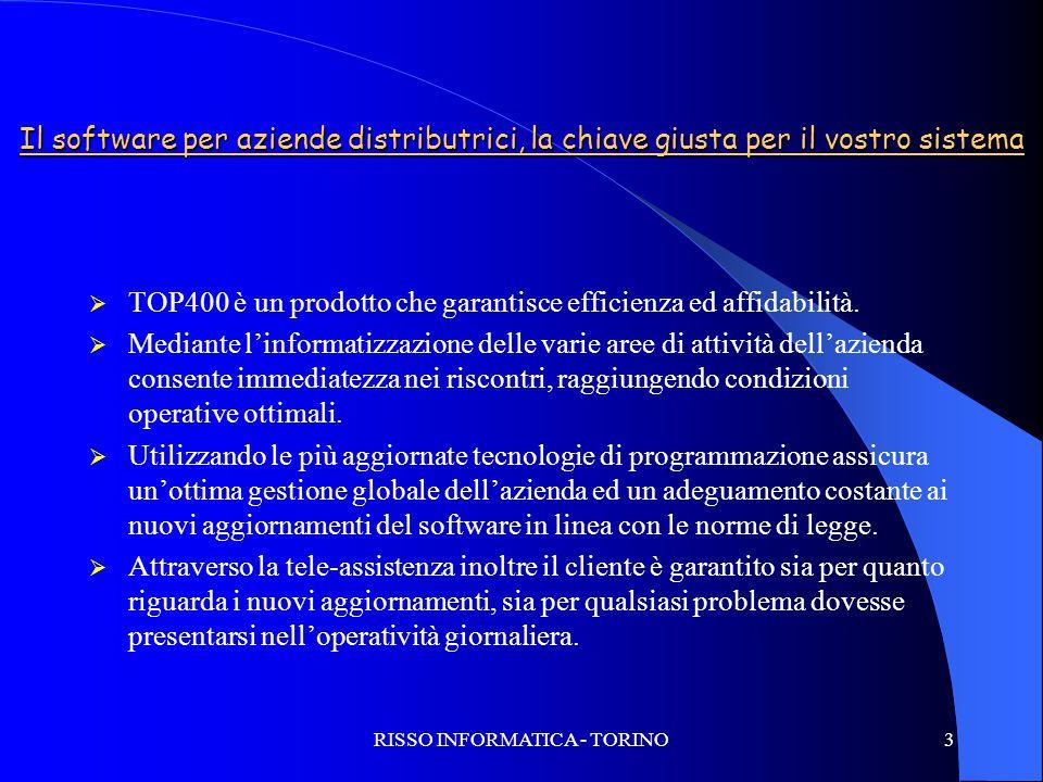 RISSO INFORMATICA - TORINO3 Il software per aziende distributrici, la chiave giusta per il vostro sistema  TOP400 è un prodotto che garantisce effici