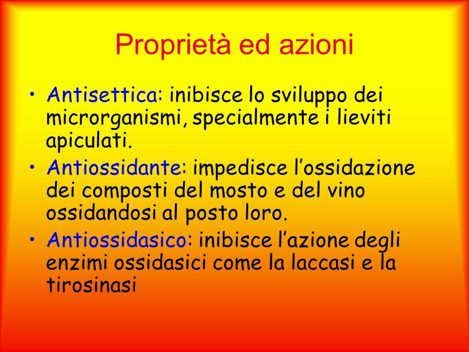 Proprietà ed azioni Antisettica: inibisce lo sviluppo dei microrganismi, specialmente i lieviti apiculati. Antiossidante: impedisce l'ossidazione dei