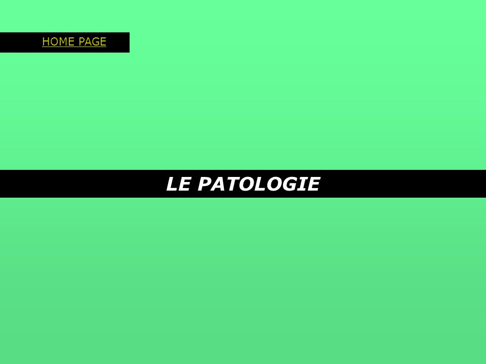 Patologie dell'esofago HOME PAGE 2° A.A.