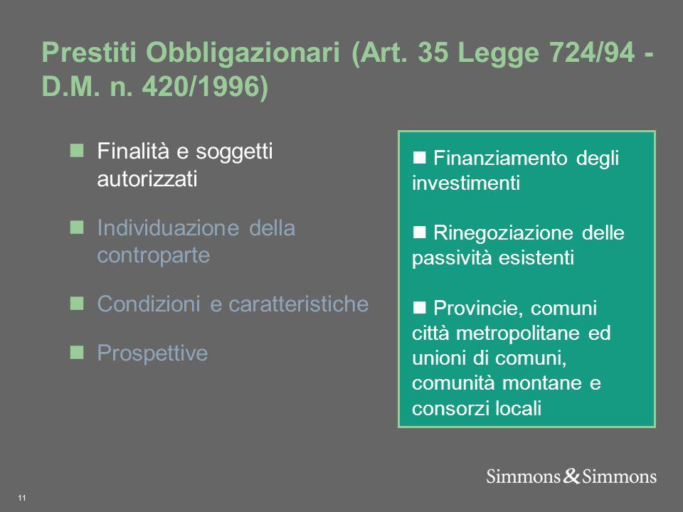 11 Prestiti Obbligazionari (Art. 35 Legge 724/94 - D.M.