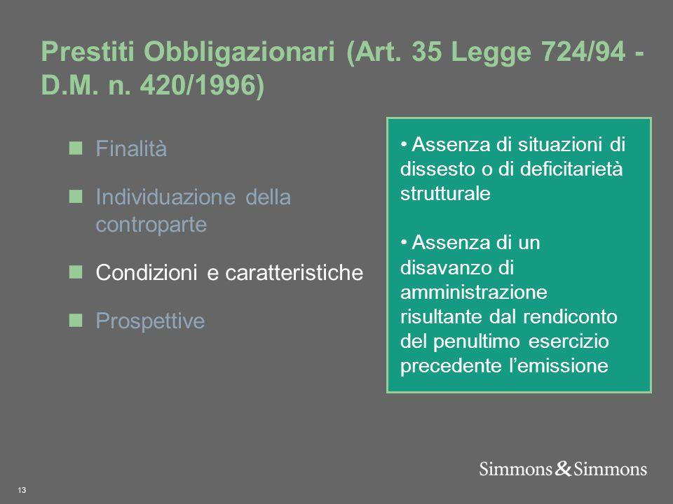 13 Prestiti Obbligazionari (Art. 35 Legge 724/94 - D.M.