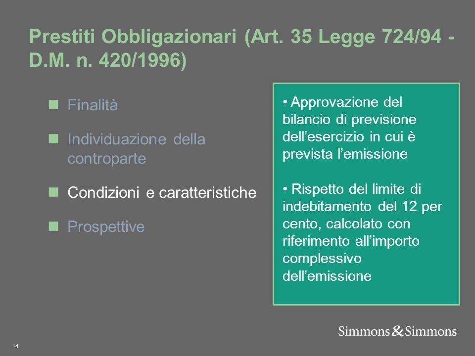 14 Prestiti Obbligazionari (Art. 35 Legge 724/94 - D.M.