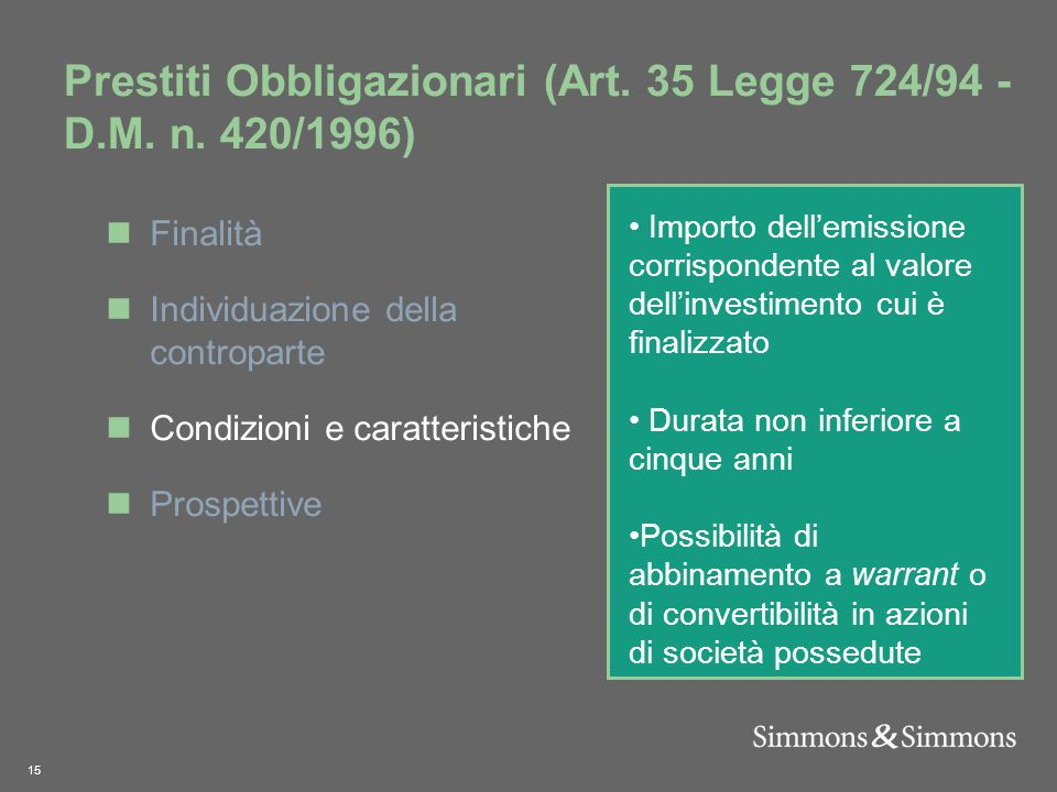15 Prestiti Obbligazionari (Art. 35 Legge 724/94 - D.M.