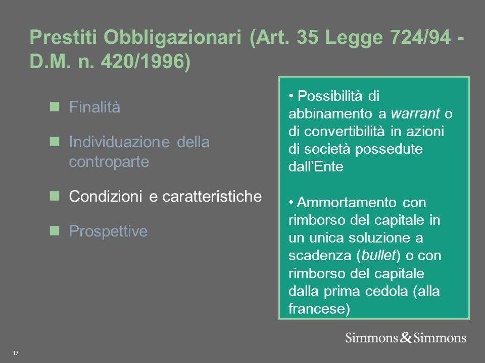17 Prestiti Obbligazionari (Art. 35 Legge 724/94 - D.M.