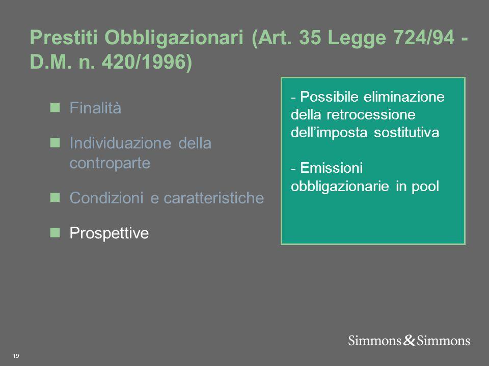 19 Prestiti Obbligazionari (Art. 35 Legge 724/94 - D.M.