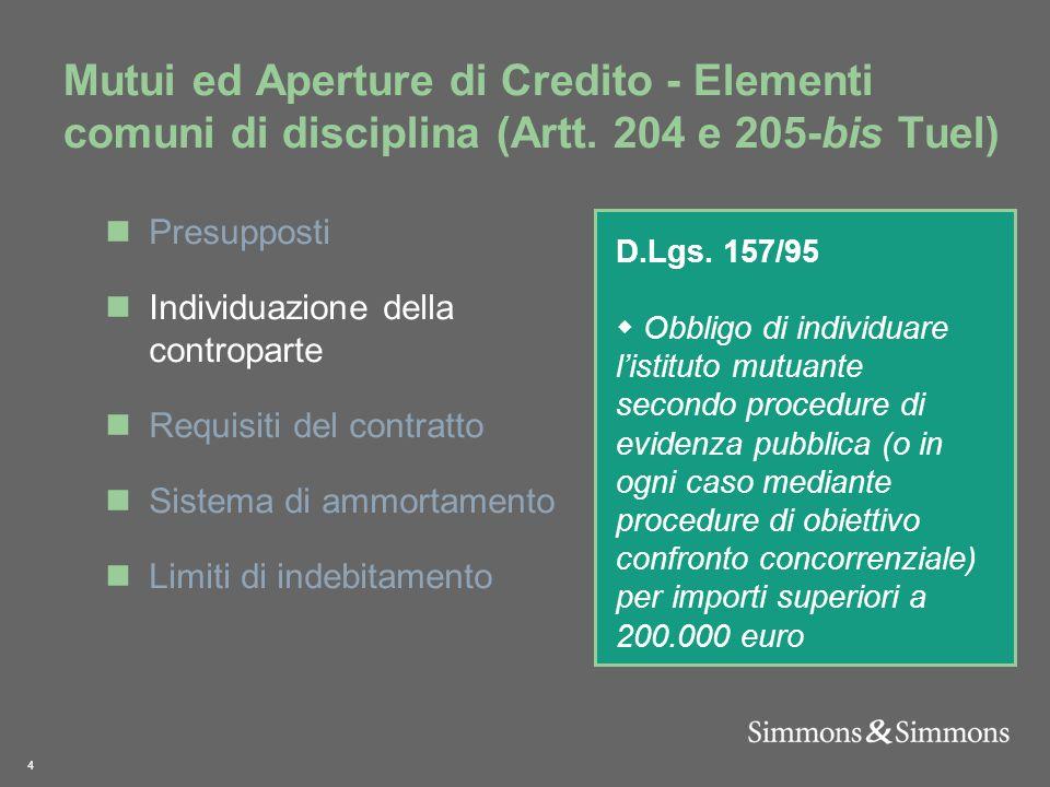 4 Mutui ed Aperture di Credito - Elementi comuni di disciplina (Artt.