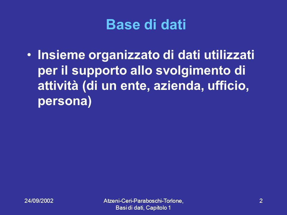 24/09/2002Atzeni-Ceri-Paraboschi-Torlone, Basi di dati, Capitolo 1 63 Linguaggi per basi di dati Un altro contributo all'efficacia: disponibilità di vari linguaggi e interfacce   linguaggi testuali interattivi (SQL)   comandi (SQL) immersi in un linguaggio ospite (Pascal, Java, C...)   comandi (SQL) immersi in un linguaggio ad hoc, con anche altre funzionalità (p.es.