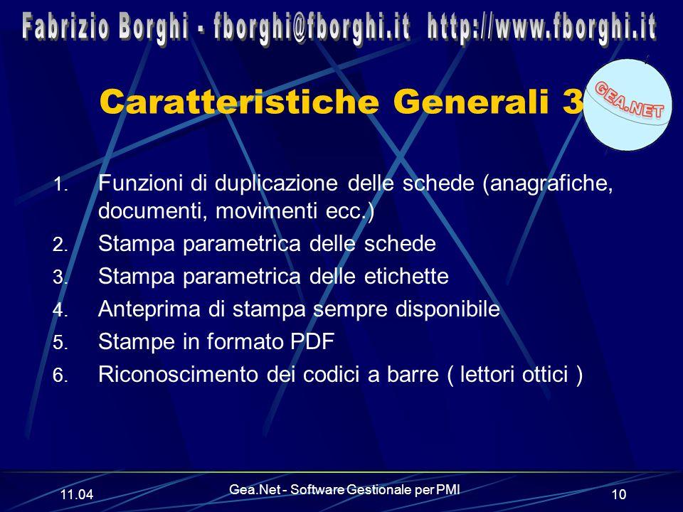 11.06 Gea.Net - Software Gestionale per PMI 10 Caratteristiche Generali 3 1.