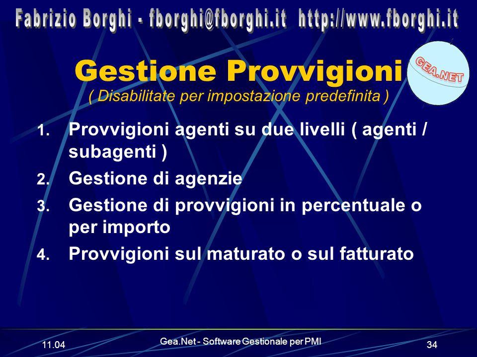11.06 Gea.Net - Software Gestionale per PMI 34 Gestione Provvigioni 1.