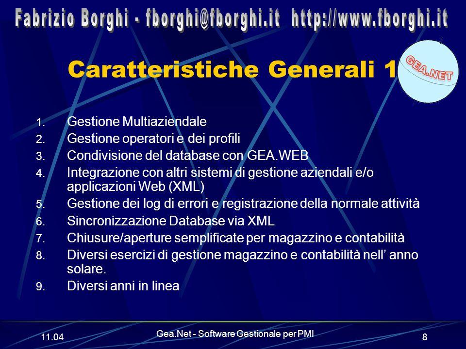 11.06 Gea.Net - Software Gestionale per PMI 8 Caratteristiche Generali 1 1.