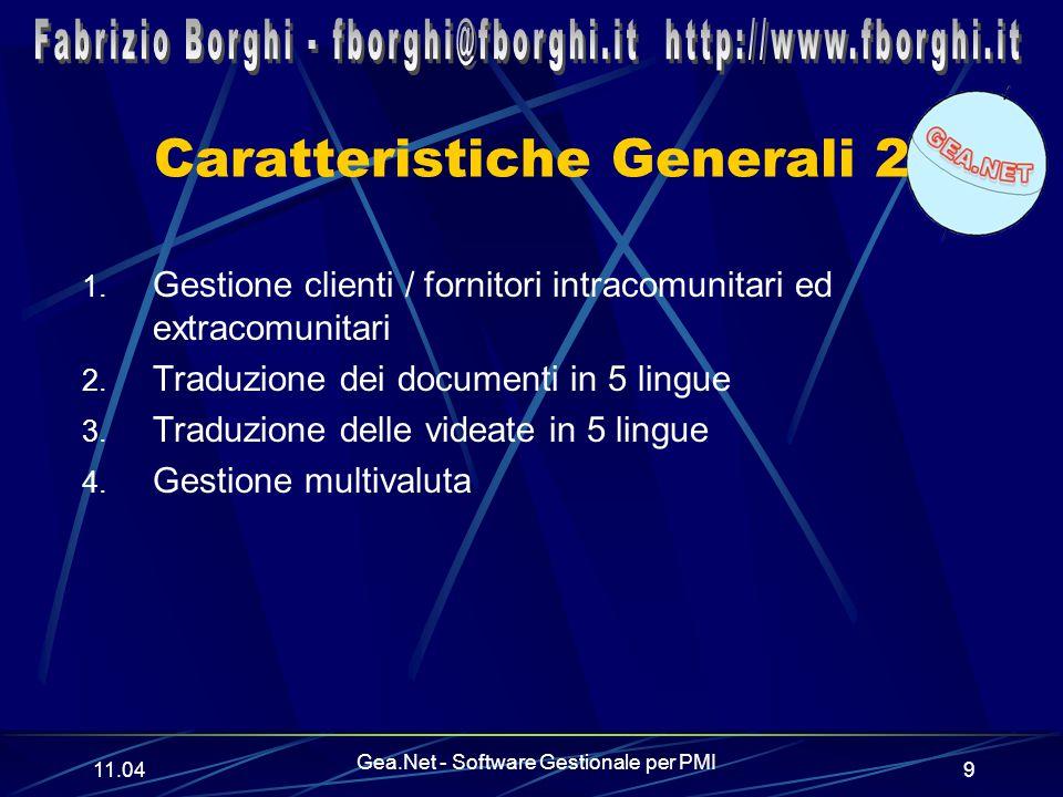 11.06 Gea.Net - Software Gestionale per PMI 9 Caratteristiche Generali 2 1.