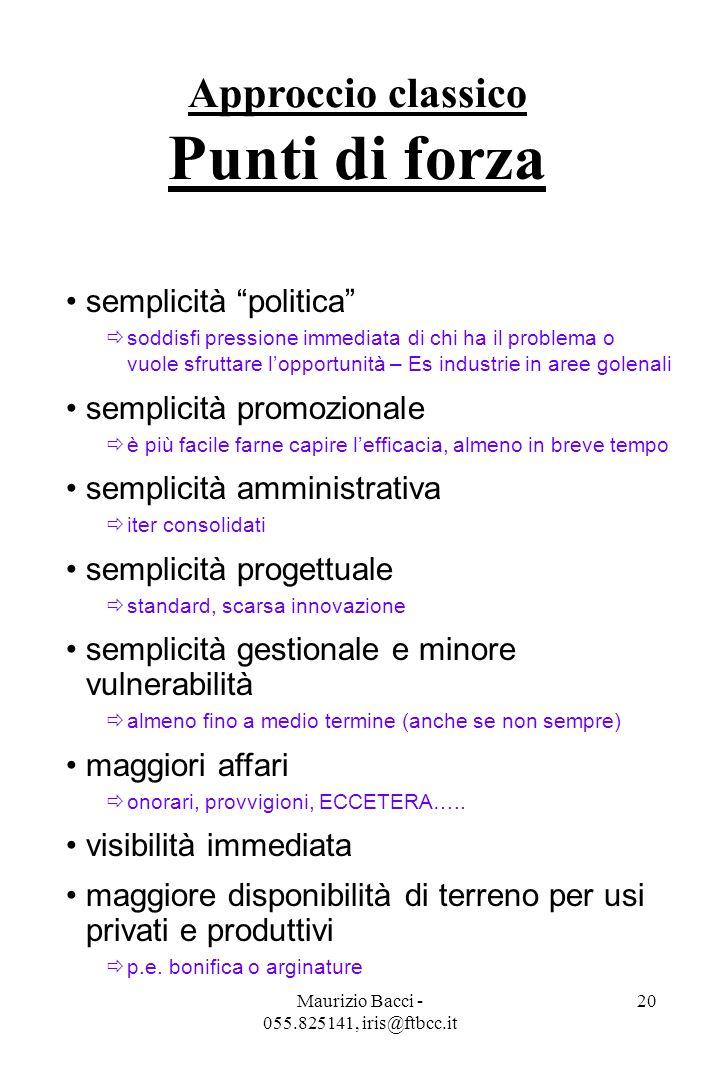 Maurizio Bacci - 055.825141, iris@ftbcc.it 21 politica, cultura (?) articolo sul quotidiano La Repubblica: La rabbia del dopo allagamenti