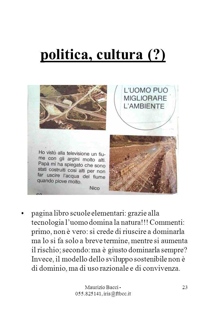 Maurizio Bacci - 055.825141, iris@ftbcc.it 23 politica, cultura ( ) pagina libro scuole elementari: grazie alla tecnologia l'uomo domina la natura!!.