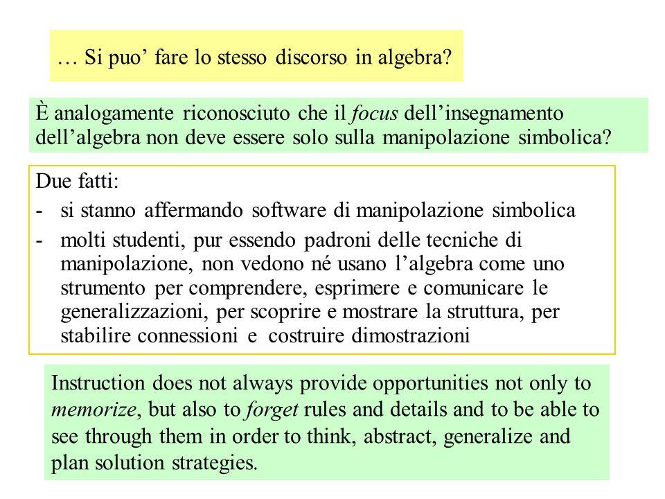 … Si puo' fare lo stesso discorso in algebra.