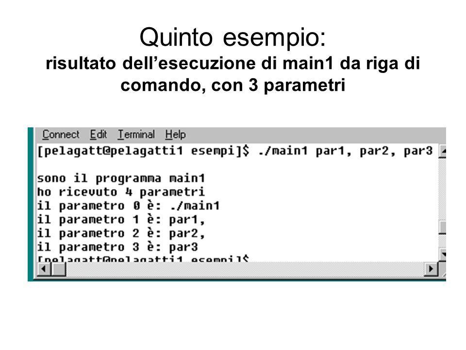 Quinto esempio: risultato dell'esecuzione di main1 da riga di comando, con 3 parametri