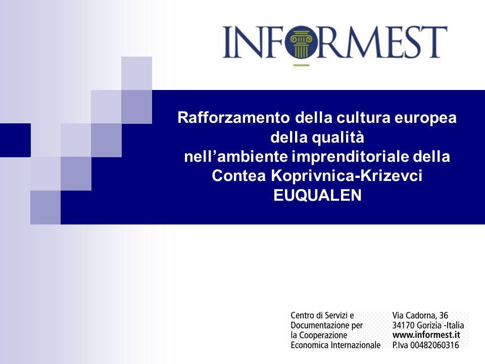 Rafforzamento della cultura europea della qualità nell'ambiente imprenditoriale della Contea Koprivnica-Krizevci EUQUALEN