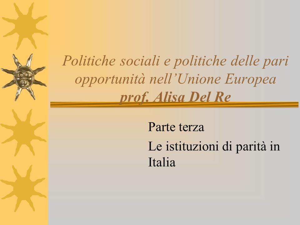 Politiche sociali e politiche delle pari opportunità nell'Unione Europea prof.