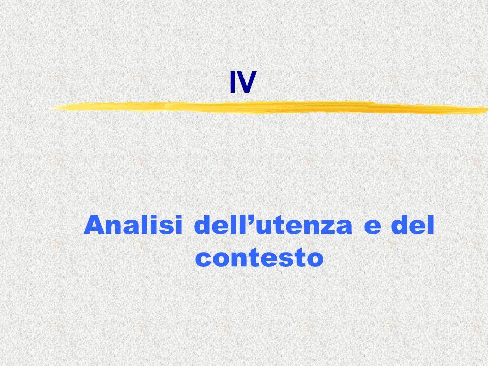 IV Analisi dell'utenza e del contesto