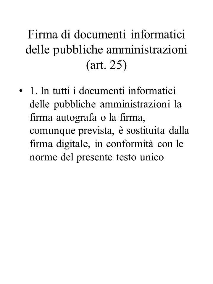 Firma di documenti informatici delle pubbliche amministrazioni (art.