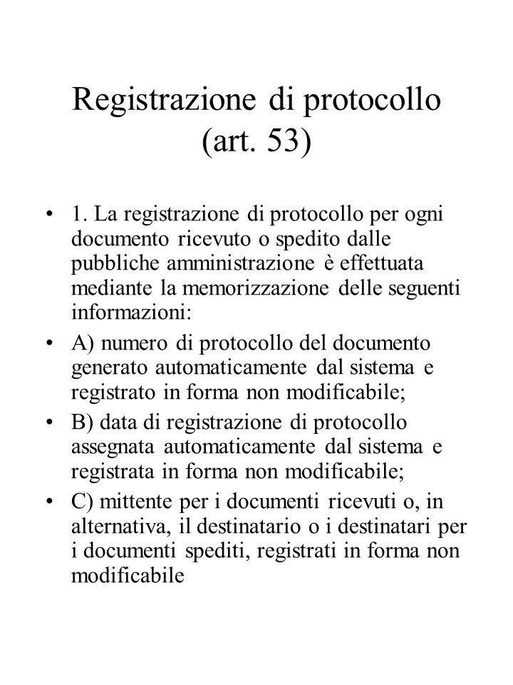 Registrazione di protocollo (art.53) 1.