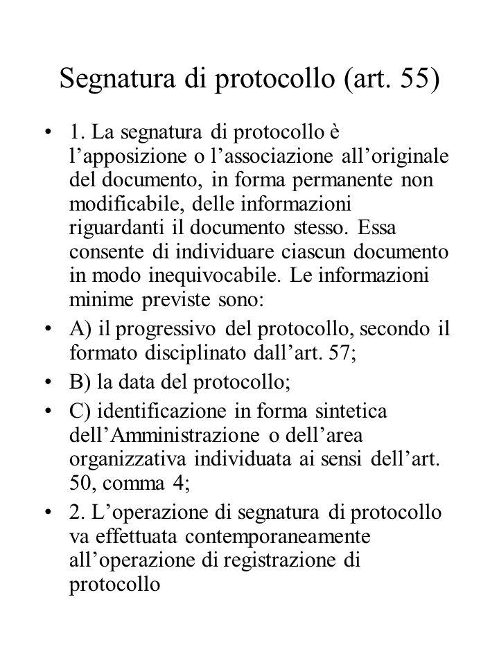 Segnatura di protocollo (art.55) 1.