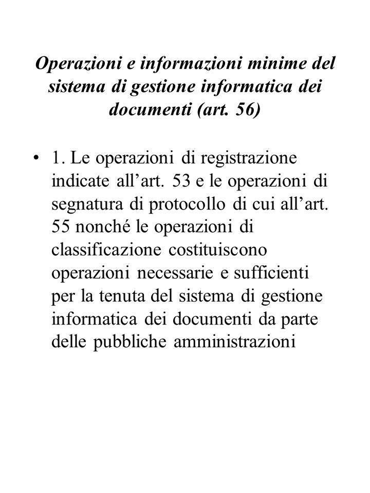 Operazioni e informazioni minime del sistema di gestione informatica dei documenti (art.