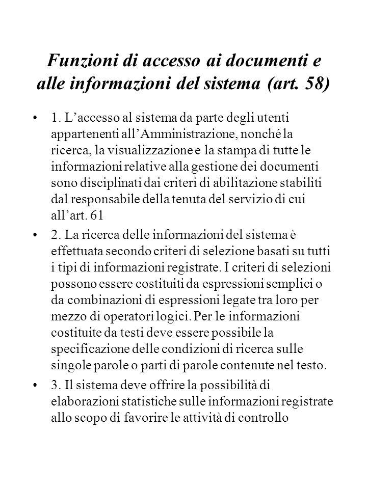 Funzioni di accesso ai documenti e alle informazioni del sistema (art.