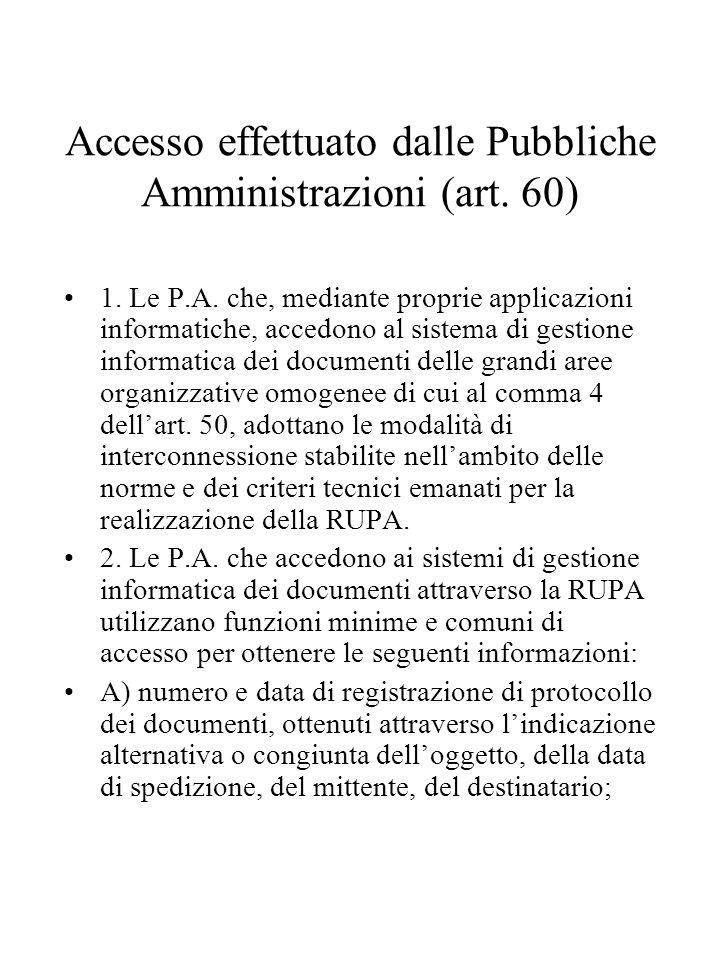 Accesso effettuato dalle Pubbliche Amministrazioni (art.