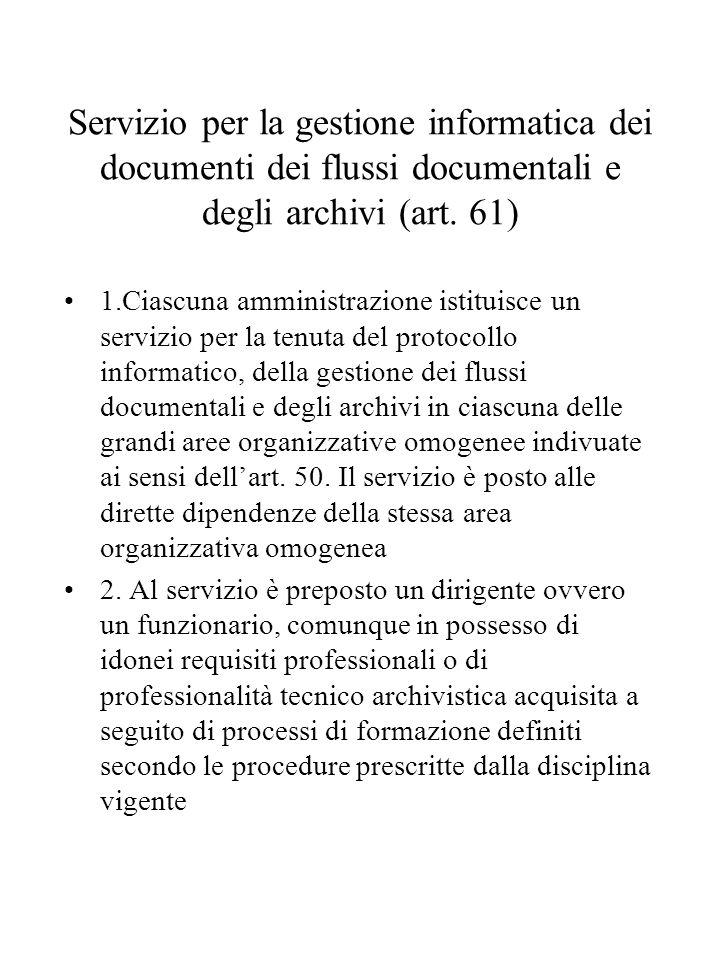 Servizio per la gestione informatica dei documenti dei flussi documentali e degli archivi (art.