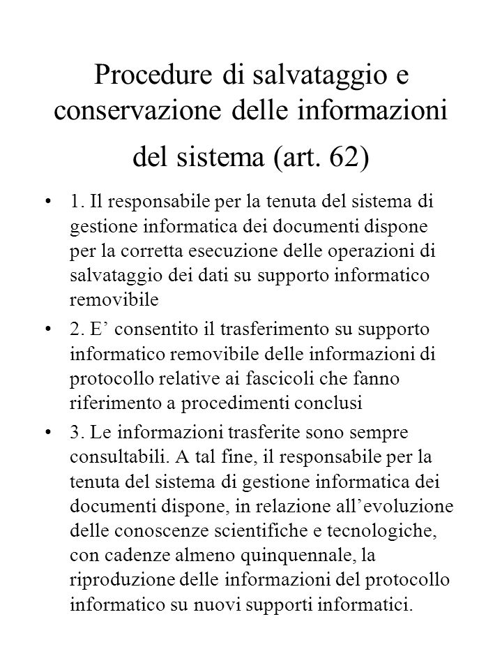 Procedure di salvataggio e conservazione delle informazioni del sistema (art.