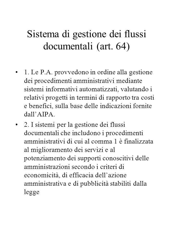 Sistema di gestione dei flussi documentali (art.64) 1.