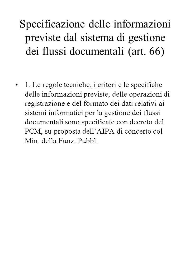 Specificazione delle informazioni previste dal sistema di gestione dei flussi documentali (art.